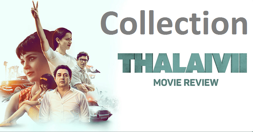 Thalaivii Movie Box Office Collection